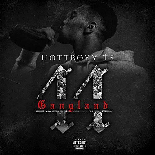 Hottboy T5 – Gangland[Mixtape]